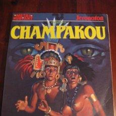 Cómics: CHAMPAKOU.- JERONATON. Lote 36416976