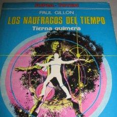 Cómics: TIERNA QUIMERA. NAUFRAGOS DEL TIEMPO. . Lote 36712838