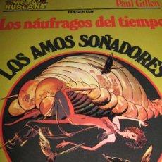 Cómics: LOS AMOS SOÑADORES. NAUFRAGOS DEL TIEMPO. Lote 36712881