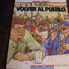 Cómics: FERRANDEZ.- VOLVER AL PUEBLO. Lote 37187004