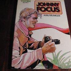 Cómics: JOHNNY FOCUS.- ATTILIO MICHELUZZI. Lote 37251257