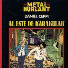 Cómics: DANIEL CEPPI : AL ESTE DE KARAKULAK (METAL HURLANT, COLECCIÓN NEGRA # 4, 1981) . Lote 37337389