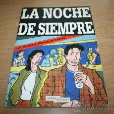 Cómics: LA NOCHE DE SIEMPRE DE MONTESOL Y RAMÓN DE ESPAÑA - STAR BOOKS PRODUCCIONES EDITORIALES 1982 - REF1. Lote 38030327