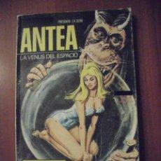 Cómics: ANTEA LA VENUS DEL ESPACIO, NUMERO 2, EDITORIAL NUEVA FRONTERA. Lote 39559951