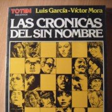 Cómics: LAS CRÓNICAS DEL SIN NOMBRE - BIBLIOTECA TOTEM . Lote 40054373