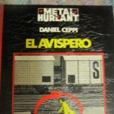 Cómics: METAL HURLANT-EL AVISPERO-COLECCION NEGRA. DANIEL CEPPI. Lote 41219657