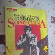 Cómics: TORMENTA SOBRE CHINA DE BIBLIOTECA TOTEM. Lote 41773670