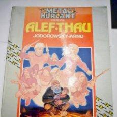Cómics: METAL HURLANT COLECCION HUMANOIDES Nº 16 ALEF-THAU ARNO - JODOROWSKY E6. Lote 42160233