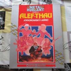 Cómics: ALEF THAU,COLECCION HUMANOIDES 16 ,METAL HURLANT,FIRMADO. Lote 42407203