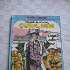 Cómics: CUBA 1898 - FERNANDO FERNANDEZ - ED. NUEVA FRONTERA. Lote 43175727