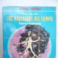 Cómics: LOS NÁUFRAGOS DEL TIEMPO. TIERNA QUIMERA. PAUL GILLON. SUPER TOTEM Nº 2. Lote 44124340