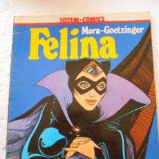 Cómics: COMIC MORA-GOETZINGER - FELINA - COLECCION VERTIGO 2 NJ.D. Lote 207197275