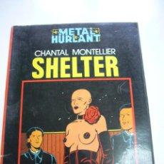 Comics: METAL HURLANT - COLECCION NEGRA - Nº 3 - SHELTER - CHANTAL MONTELLIER -E7. Lote 48419293