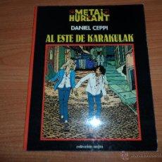 Cómics: METAL HURLANT - COLECCION NEGRA - Nº 4 - AL ESTE DE KARAKULAK - DANIEL CEPPI. Lote 46146979