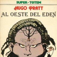 Cómics: COMIC. HUGO PRATT, AL OESTE DEL EDÉN, 1979. Lote 47642818