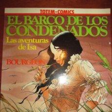 Cómics: EL BARCO DE LOS CONDENADOS LAS AVENTURAS DE ISA TOTEM COMICS COLECCION VERTIGO. Lote 48005066