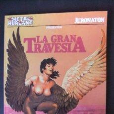 Cómics: METAL HURLANT COLECCION METAL Nº 8 LA GRAN TRAVESIA. Lote 48257120