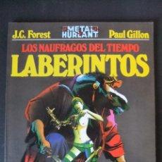 Cómics: METAL HURLANT COLECCION METAL Nº 16 LOS NAUFRAGOS DEL TIEMPO LABERINTOS. Lote 48257784