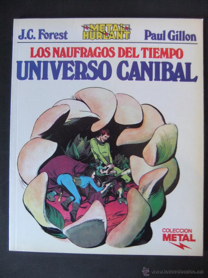 METAL HURLANT COLECCION METAL Nº 19 LOS NAUFRAGOS DEL TIEMPO UNIVERSO CANIBAL (Tebeos y Comics - Nueva Frontera)