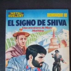 Cómics: METAL HURLANT COLECCION METAL Nº 21 EL SIGNO DE SHIVA. Lote 48258546