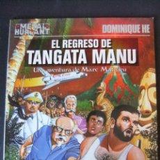 Cómics: METAL HURLANT COLECCION METAL Nº 27 EL REGRESO DE TANGATA MANU ULTIMO NUMERO. Lote 48258909