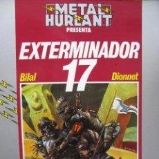 Cómics: METAL HURLANT COLECCIÓN HUMANOIDES 1. EXTERMINADOR 17. BILAL - DIONNET. 1981. Lote 49841028
