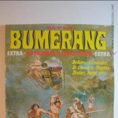 Cómics: SUPER BUMERANG 15 - EXTRA - BELLAMY - CICUENDEZ - DI GENNARO - SMYTHE - STOKES - TOPPI - 1978. Lote 51253533