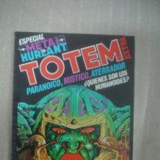 Cómics: TOTEM EXTRA 11: ESPECIAL METAL HURLANT. Lote 53014506