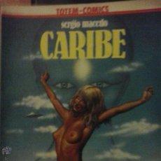 Cómics: TOTEM COLECCION VERTIGONº 6 - CARIBE DE SERGIO MACEDO - EDITORIAL NUEVA FRONTERA. Lote 53733916