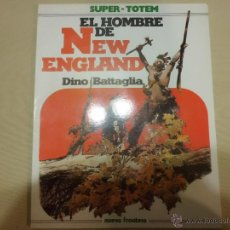 Cómics: SUPER TOTEM Nº 19 EL HOMBRE DE NEW ENGLAND DINO BATTAGLIA NUEVA FRONTERA. Lote 178062653