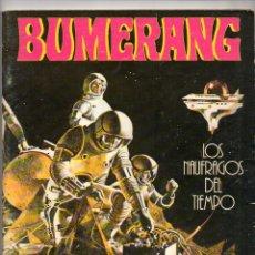 Cómics: Nº 12 BUMERANG/SUPERBUMERANG, NUEVA FRONTERA, S. A., MADRID, 1978. Lote 54438494