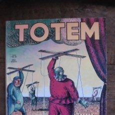 Cómics: TOTEM Nº 19. MOEBIUS, CREPAX, GIBRAT, PRATT, TOPPI, ETC,. NUEVA FRONTERA 1977.. Lote 54514803