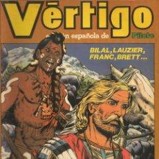 Cómics: VÉRTIGO. Nº 6. EDICIÓN ESPAÑOLA DE PILOTE. NUEVA FRONTERA 1982. (RF.MA) C/24. Lote 58133047