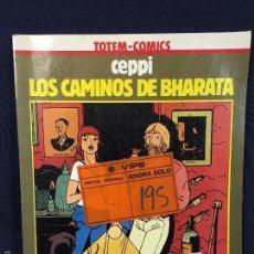 Cómics: LOS CAMINOS DE BHARATA - COMIC DE CEPPI - TOTEM COMICS - COLECCIÓN VERTIGO Nº8 - NUEVA FRONTERA 198. Lote 60431775