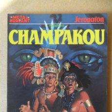 Cómics: CHAMPAKOU - METAL HURLANT - COLECCIÓN METAL - ALBUM Nº 2 - NUEVA FRONTERA. Lote 61832056