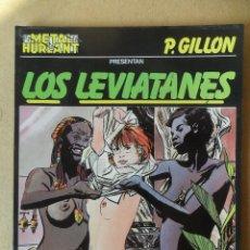 Cómics: LOS LEVIATANES - P. GILLON - METAL HURLANT COLECCIÓN METAL - ALBUM Nº 6 - NUEVA FRONTERA. Lote 61832360