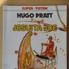 Cómics: JESUITA JOE - HUGO PRATT - SUPER TOTEM Nº 11 - NUEVA FRONTERA. Lote 61835608