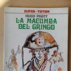 Cómics: LA MACUMBA DEL GRINGO - HUGO PRATT - SUPER TOTEM Nº 1 - NUEVA FRONTERA. Lote 63407888