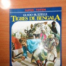 Cómics: SUPER TOTEM Nº 12 TIGRES DE BENGALA DE GUIDO BUZZELLI EDITA NUEVA FRONTERA . Lote 63660923