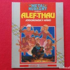Cómics: METAL HURLANT. COL. HUMANOIDES Nº 16-ALEF-THAU-JODOROWSKY-ARNO. C-13A. Lote 69603973