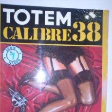 Cómics: TOTEM CALIBRE 38- Nº 7 -1982- MUÑOZ & SAMPAYO- WILL EISNER Y THE SPIRIT INÉDITO-STAN DRAKE-RARO-0268. Lote 151509153
