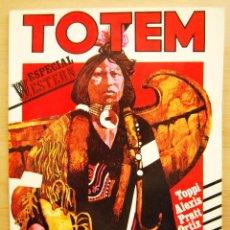Cómics: TOTEM EXTRA Nº 20 ESPECIAL WESTERN - SERGIO TOPPI,HUGO PRATT, JOSE ORTIZ, ALEXIS,GEORGE STOKES ETC.. Lote 89335268