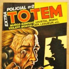 Cómics: TOTEM EXTRA POLICIAL Nº 2 - MUÑOZ - SAMPAYO - VIOLEFF - BONVI - LOUSTAL... - NUEVA FRONTERA. Lote 89335684
