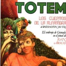 Comics: TOTEM LOS CUENTOS DE LA ALHAMBRA DE WASHINGTON IRVING. Nº 45. AÑO 1977. Lote 131705699