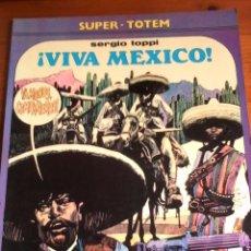 Cómics: SERGIO TOPPI. VIVA MEXICO. SUPER-TOTEM.. Lote 94604035