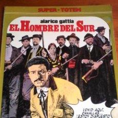 Cómics: ALERICO GATTIA. EL HOMBRE DEL SUR. SUPER-TOTEM. Lote 94604203