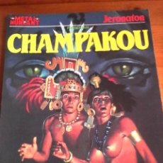 Cómics: JERONATON. CHAMPAKOU. METAL HURLANT. COLECCIÓN METAL.. Lote 94760507