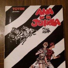 Cómics: ANA DE LA JUNGLA DE HUGO PRATT. TOTEM PRESENTA.. Lote 96320811