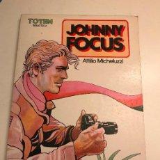 Cómics: TOTEM BIBLIOTECA Nº 18. JOHNNY FOCUS. ATTILIO MICHELUZZI. NUEVA FRONTERA 1982. Lote 97864339