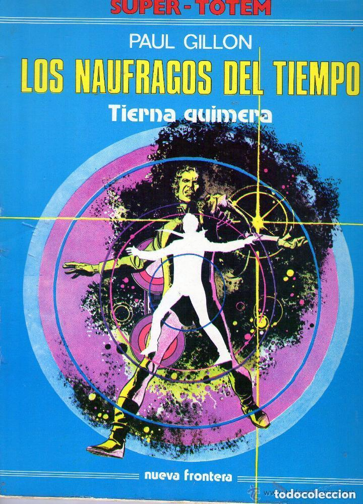 Cómics: LOTE DE 2 NUMEROS DE LA COLECCION SUPER TOTEM, EDITORIAL NUEVA FRONTERA - PRINCIPIOS DE LOS AÑOS 80 - Foto 2 - 98808883